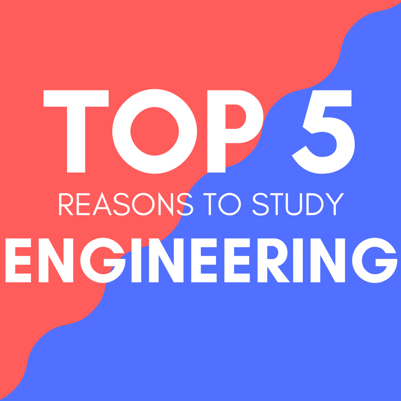 reasons to become an engineering major