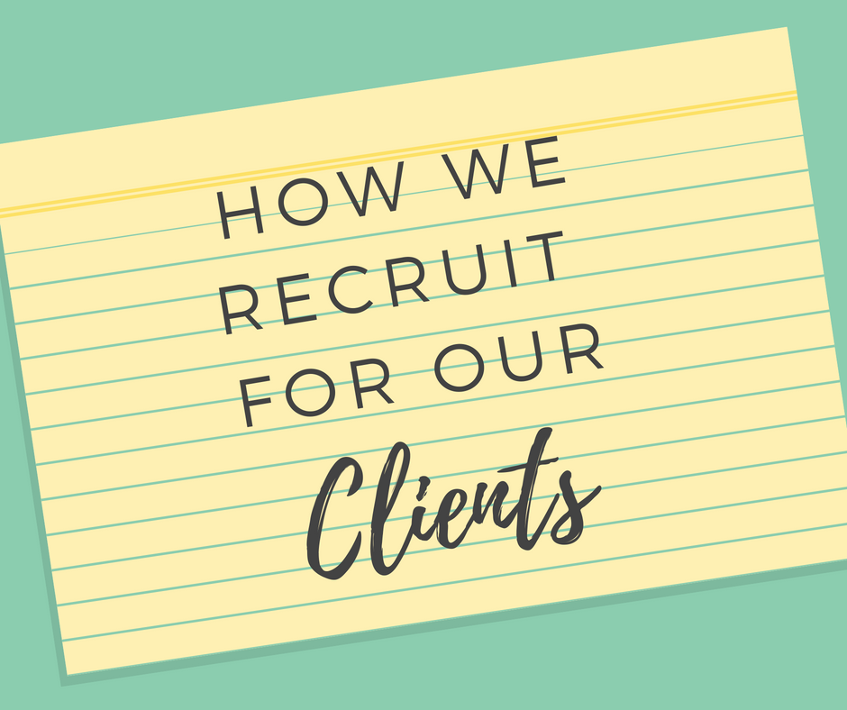 How We Recruit For Clients