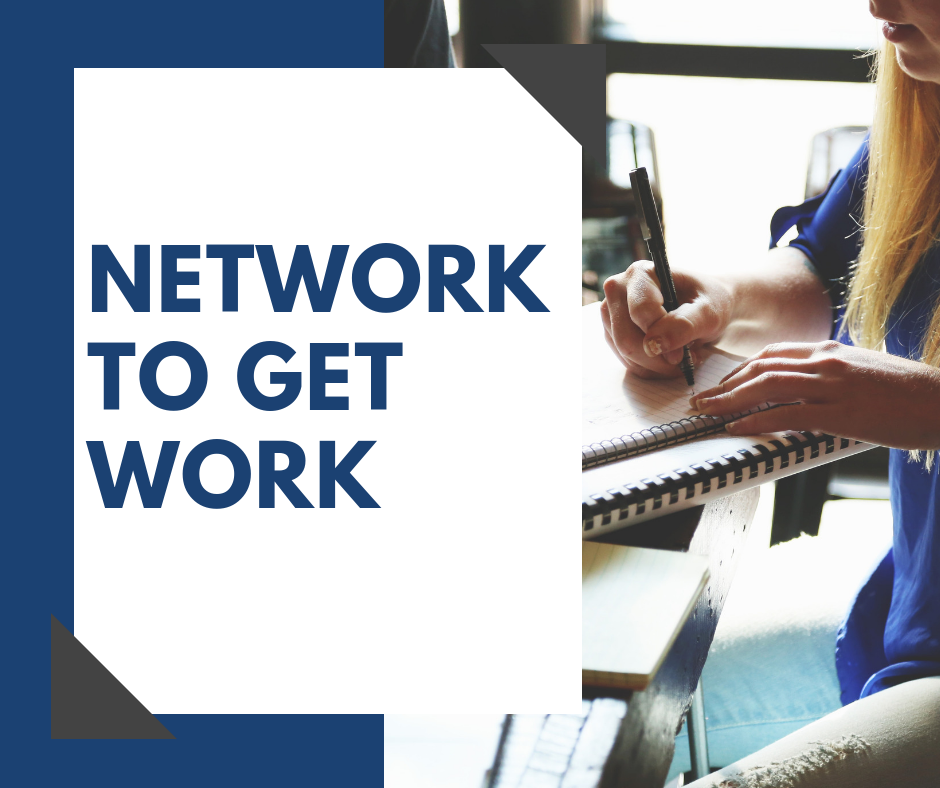 network to get work - the importance of netowrking